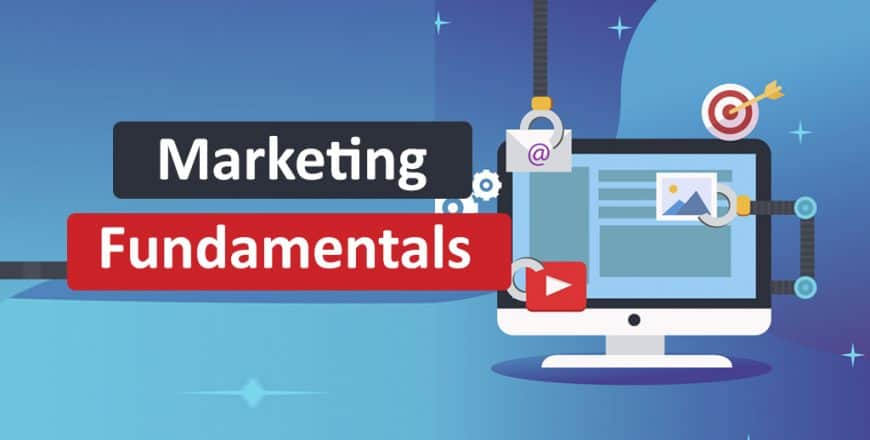 Marketing Fundamentals for Digital Marketers 1