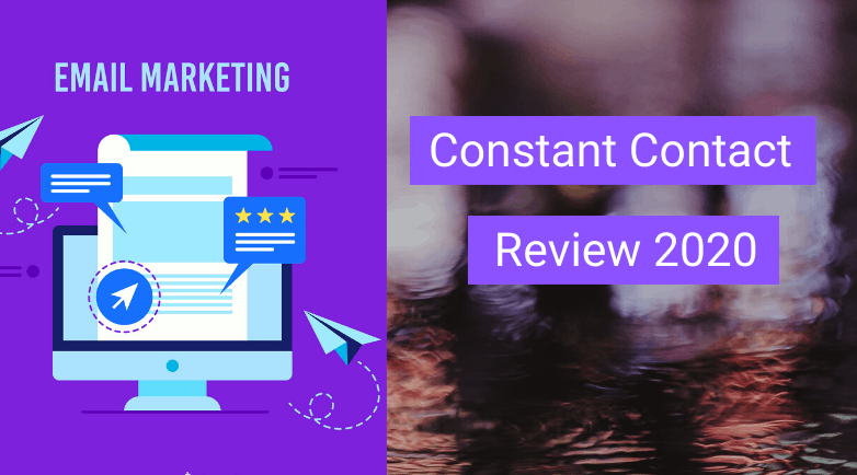 Constant Contact Review 2020